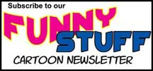 sign up for Funny Stuff newsletter